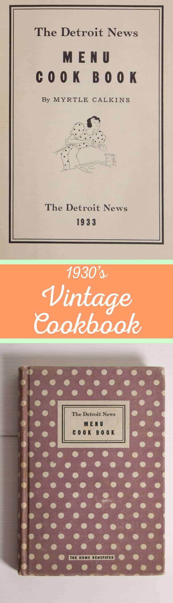 1930's Vintage Cookbook - The Detroit News Menu Cook Book
