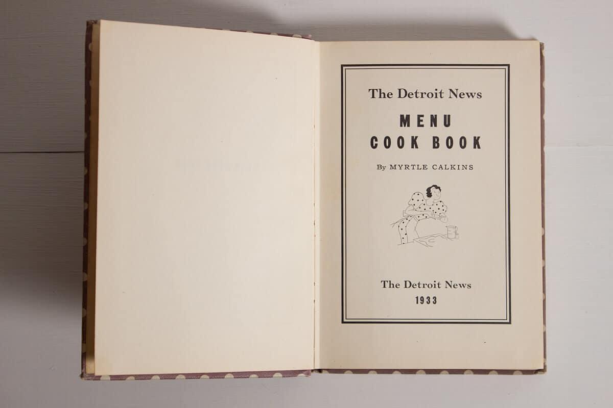 The Detroit News Menu Cook Book, Published 1933