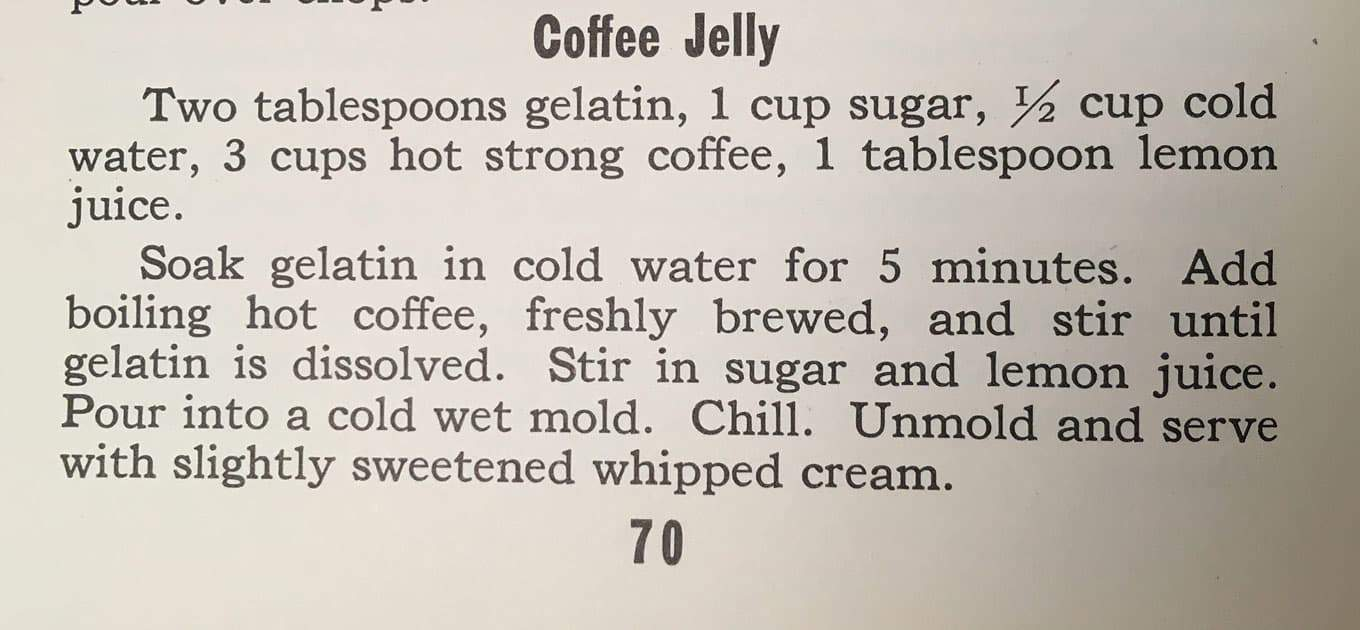Coffee Jelly - Originally published in the 1933 Detroit News Menu Cook Book, this recipe is an easy dessert for any coffee lover. For for adaptation of is recipe go to www.cupofzest.com #vintagerecipe