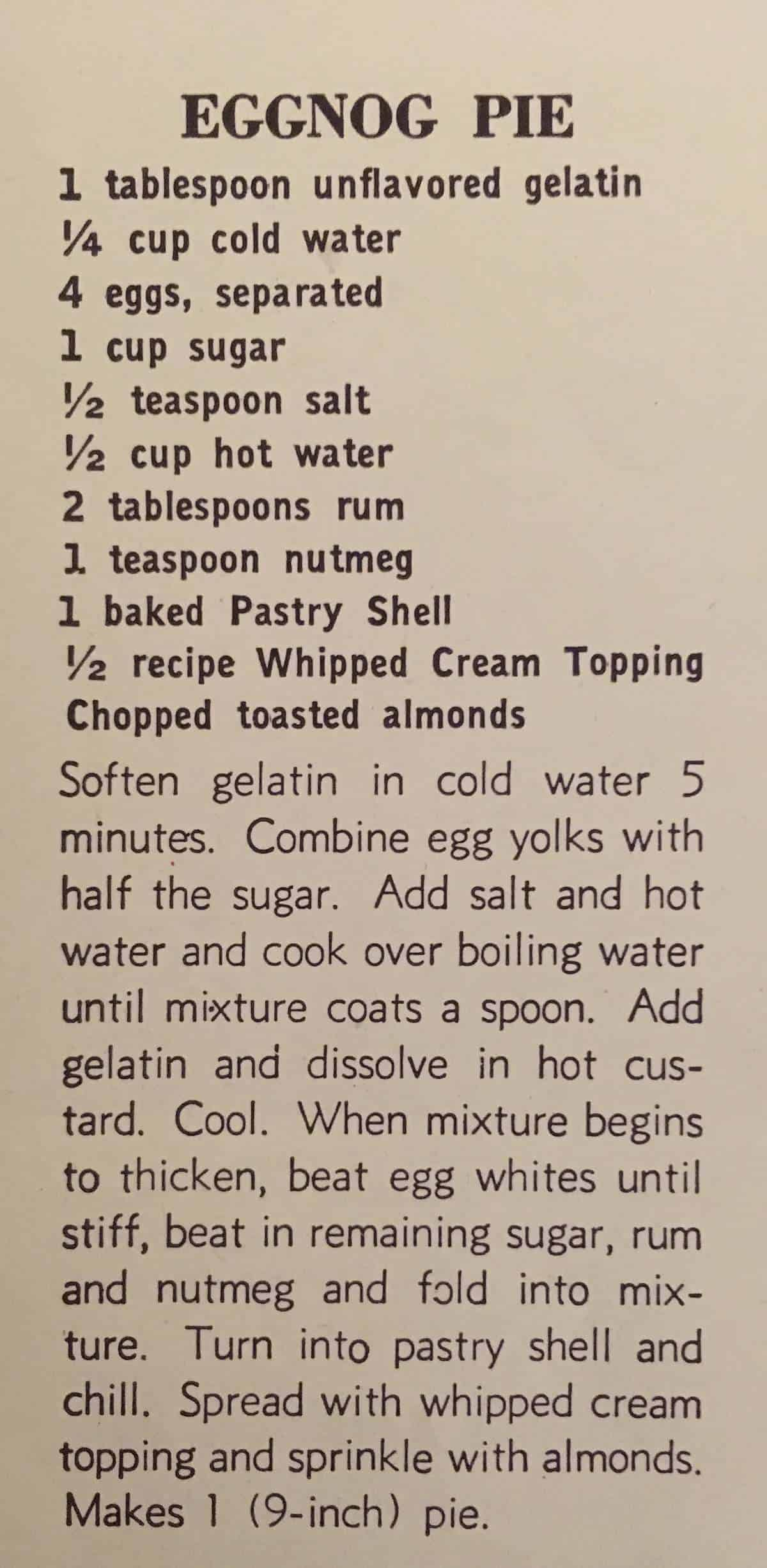 1940 Recipe for Eggnog Pie - This vintage recipe comes from the cookbook 250 Superb Pies and Pastries. To see my recreation visit cupofzest.com