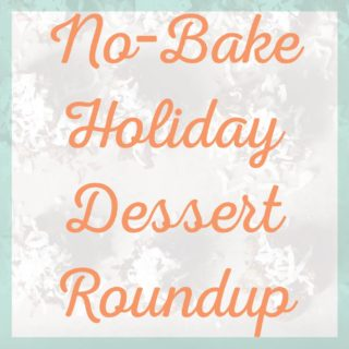 No-Bake Holiday Dessert Recipe Roundup - These 20 recipes are sure to make your life easier when you are in need of an easy dessert for the holidays! - cupofzest.com