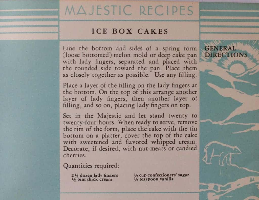 Ice Box Cakes - From the 1931 Majestic Recipes Book, the general directions for making icebox cakes show how versatile this easy dessert can be! Check out my version on my vintage inspired recipe blog!